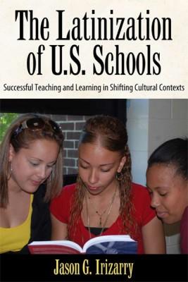 The Latinization of U.S. Schools