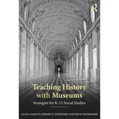 Teaching History with Museums book image